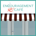Encouragement Café